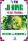 Ji Đing - knjiga promena - priručnik za proricanje