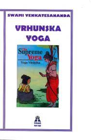 Vrhunska joga - Yoga Vasistha