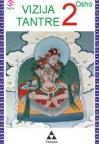Vizija tantre - druga knjiga