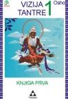 Vizija tantre - prva knjiga
