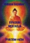Vipasana Meditacija - praktični priručnik