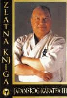 Zlatna knjiga japanskog karatea 3