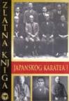 Zlatna knjiga japanskog karatea 1