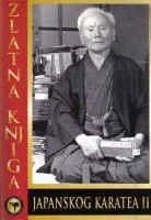 Zlatna knjiga japanskog karatea 2
