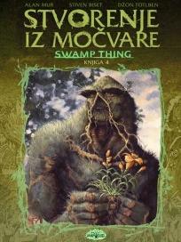 Stvorenje iz močvare: Knjiga 4