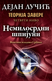 Teorija zavere IV – Nemilosrdni špijuni