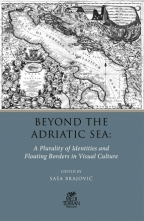 Beyond the Adriatic Sea