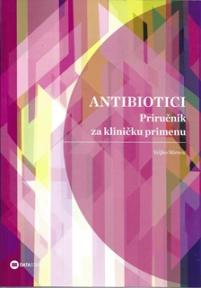 Antibiotici- Priručnik za kliničku primenu