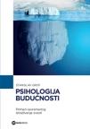 Psihologija budućnosti: primeri savremenog istraživanja svesti