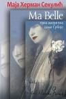 Ma Belle: Mejbl Gruji, prva američka dama Srbije
