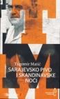 Sarajevsko pivo i skandinavske noći