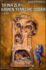 Tajna zla i kamen temeljac dobra I - II dio