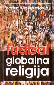 Fudbal, globalna religija