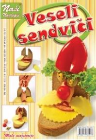 Naši najlepši - Veseli sendviči