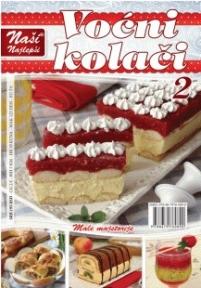 Naši najlepši - Voćni kolači br.2