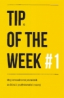 TIP OF THE WEEK # 1