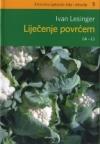 Liječenje povrćem (a-l) - knjiga 1