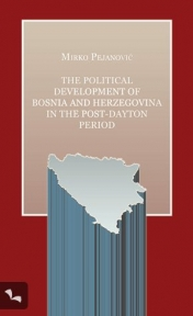 The Political Development of BiH in the post-dayton period