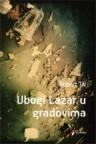 Ubogi Lazar u gradovima