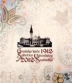Gradska kuća Subotica (1912-2012)