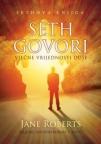 Seth govori - vječne vrijednosti duše