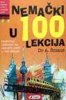 Nemački u 100 lekcija (+ Ključ za Nemački u 100 lekcija)