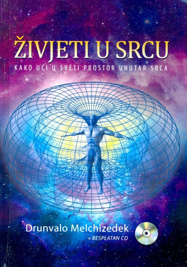 Živjeti u srcu - Kako ući u sveti prostor unutar srca (+CD)