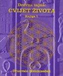 Drevna tajna - Cvijet života, knjiga I