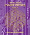 Drevna tajna - Cvijet života, knjiga II