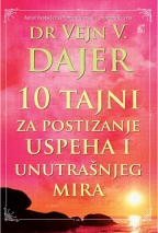 10 tajni za postizanje uspeha i unutrašnjeg mira