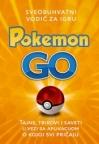 Pokemon GO – Sveobuhvatni vodič za igru