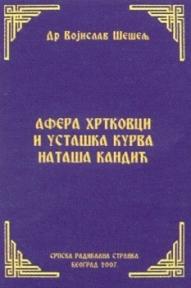 Afera Hrtkovci i ustaška kurva Nataša Kandić