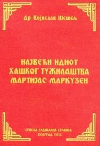 Najveći idiot haškog tužilaštva Martijas Markuzen
