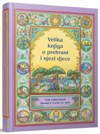 Velika knjiga o prehrani i njezi djece
