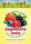 Jagodasto voće - Sam svoj voćar