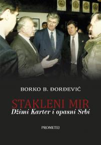 Stakleni mir: Džimi Karter i opasni Srbi