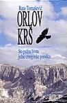 Orlov krš, sto godina života jedne crnogorske porodice