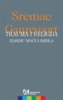 Trauma i religija - Između moći i smisla