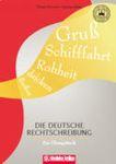 Die deutsche Rechtschreibung - ein Ubungsbuch