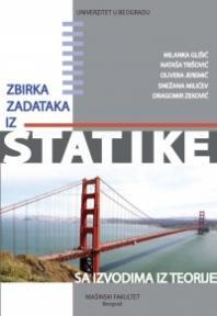 Zbirka zadataka iz statike: sa izvodima iz teorije