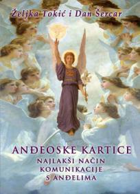 Anđeoske kartice - najlakši način komuniciranja s anđelima