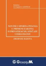 Novine i sporna pitanja u primeni Zakona o privatizaciji, stečaju i osiguranju / 2015