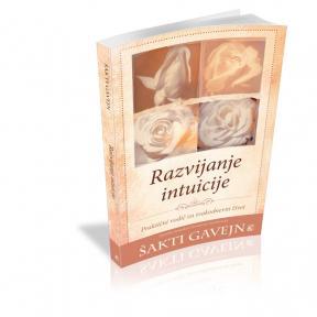 Razvijanje intuicije - praktični vodič za svakodnevni život