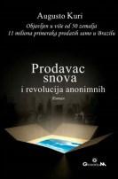 Prodavac snova i revolucija anonimnih