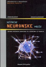 Veštačke neuronske mreže: zbirka rešenih zadataka sa izvodima iz teorije