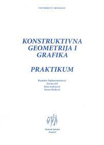 Konstruktivna geometrija i grafika: praktikum
