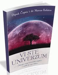 Vi ste univerzum - otkrijte svoje kosmičko sopstvo i zašto je ono važno