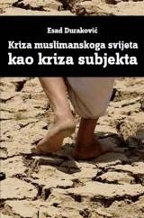 Kriza muslimanskog svijeta kao kriza subjekta