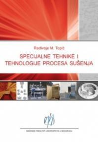 Specijalne tehnike i tehnologije procesa sušenja