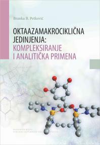 Oktaazamakrociklična jedinjenja: kompleksiranje i analitička primena